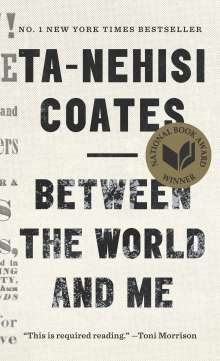 Ta-Nehisi Coates: Between the World and Me, Buch