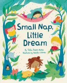 Talia Aikens-Nuñez: Small Nap, Little Dream, Buch