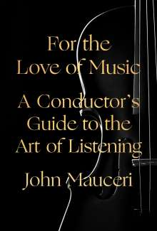 John Mauceri: For the Love of Music, Buch