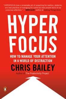 Chris Bailey: Hyperfocus, Buch