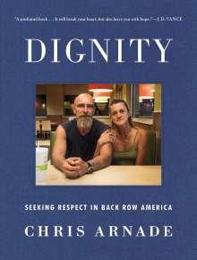 Chris Arnade: Dignity, Buch
