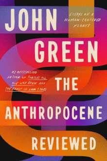 John Green: The Anthropocene Reviewed, Buch