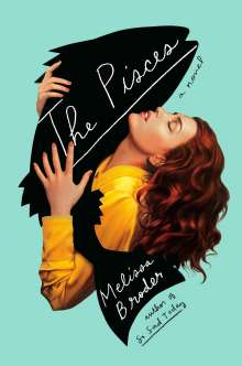 Melissa Broder: The Pisces, Buch