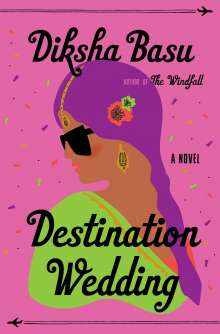 Diksha Basu: Destination Wedding, Buch