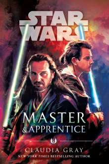 Claudia Gray: Master & Apprentice (Star Wars), Buch