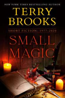 Terry Brooks: Small Magic: Short Fiction, 1977-2020, Buch