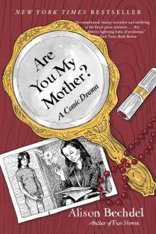 Alison Bechdel: Are You My Mother?, Buch
