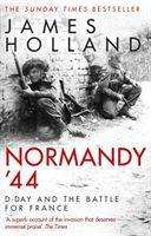 James Holland: Normandy '44, Buch