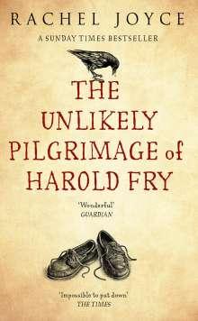 Rachel Joyce: The Unlikely Pilgrimage of Harold Fry, Buch