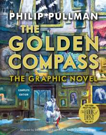 Philip Pullman: The Golden Compass Graphic Novel, Complete Edition, Buch