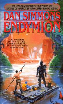 Dan Simmons: Endymion. The Hyperion Cantos, Buch