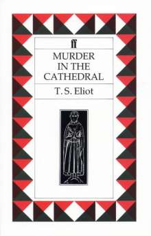 Thomas Stearns Eliot: Murder in the Cathedral, Buch