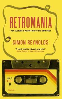 Simon Reynolds: Retromania, Buch