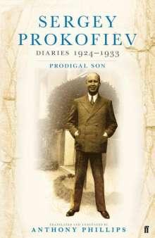 Sergei Prokofiev: Sergey Prokofiev Diaries, 1924-1933, Buch