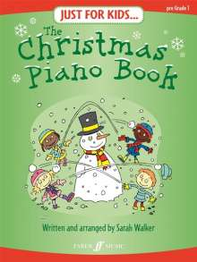 Sarah Walker: Just For Kids... The Christmas Piano Book, Noten