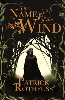 Patrick Rothfuss: The Name of the Wind, Buch