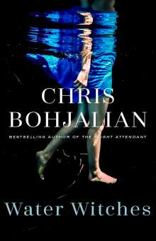 Chris Bohjalian: Water Witches, Buch