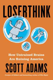 Scott Adams: Loserthink, Buch