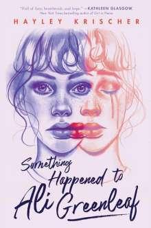 Hayley Krischer: Something Happened to Ali Greenleaf, Buch