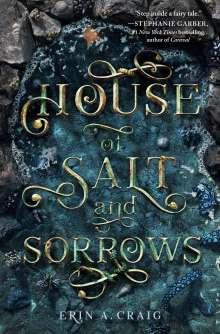Erin A. Craig: House of Salt and Sorrows, Buch