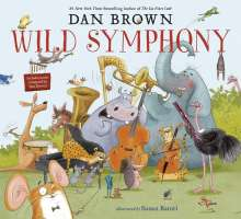 Dan Brown: Wild Symphony, Buch