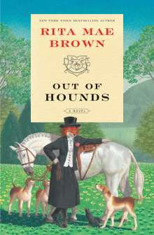 Rita Mae Brown: Out of Hounds, Buch