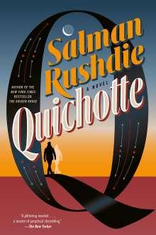 Salman Rushdie: Quichotte, Buch