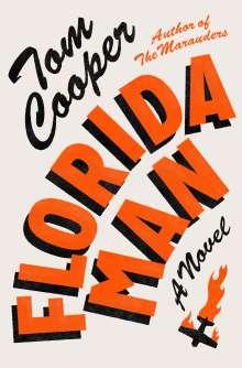 Tom Cooper: Florida Man, Buch