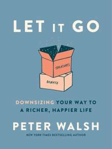 Peter Walsh: Let It Go, Buch