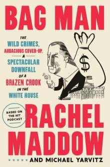 Rachel Maddow: Bag Man, Buch
