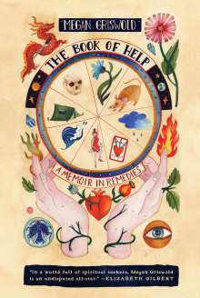 Megan Griswold: The Book of Help: A Memoir in Remedies, Buch