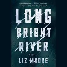 Liz Moore: Long Bright River, 11 CDs