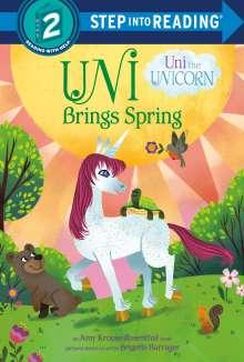 Amy Krouse Rosenthal: Uni Brings Spring (Uni the Unicorn), Buch