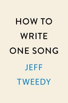 Jeff Tweedy: How to Write One Song, Buch