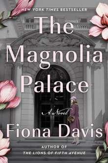 Fiona Davis: The Magnolia Palace, Buch
