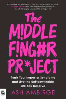 Ash Ambirge: The Middle Finger Project, Buch