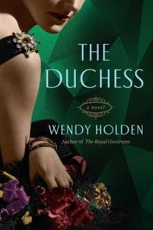 Wendy Holden: The Duchess, Buch