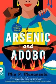 MiaP. Manansala: Arsenic And Adobo, Buch