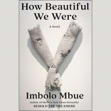 Imbolo Mbue: How Beautiful We Were, CD