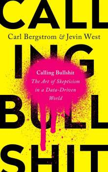Carl T. Bergstrom: Calling Bullshit, Buch