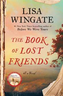 Lisa Wingate: The Book of Lost Friends, Buch