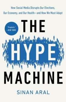 Sinan Aral: The Hype Machine, Buch