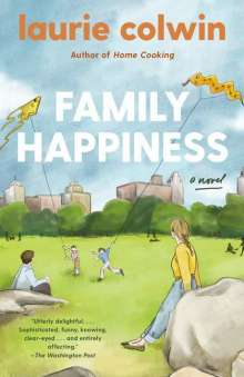 Laurie Colwin: Family Happiness, Buch