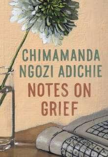 Chimamanda Ngozi Adichie: Notes on Grief, Buch