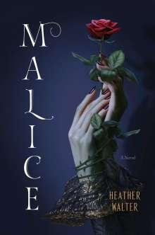 Heather Walter: Malice, Buch