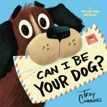 Troy Cummings: Can I Be Your Dog?, Buch