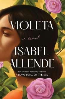 Isabel Allende: Violeta [English Edition], Buch