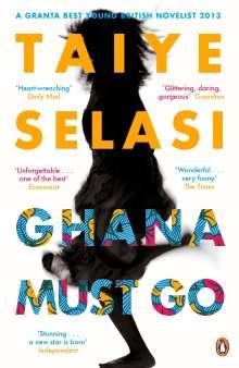 Taiye Selasi: Ghana Must Go, Buch