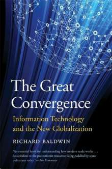 Richard Baldwin: The Great Convergence, Buch