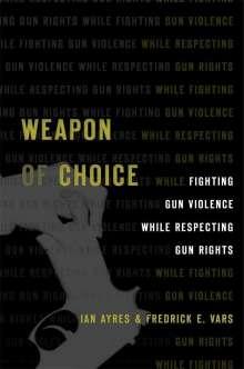 Ian Ayres: Gun Self-Control, Buch